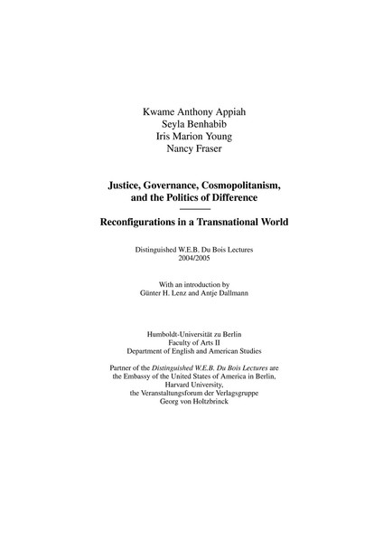 Kwame, Anthony Appiah, Benhabib Seyla, Iris Marion Young, and Nancy Fraser_Justice, Governance, Cosmopolitanism, and the Politics of Difference: Reconfigurations in a Transnational World (2007)