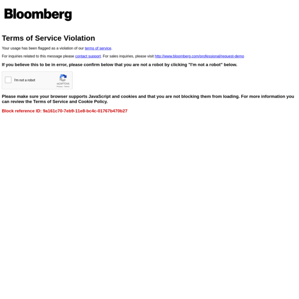 Your usage has been flagged as a violation of our terms of service. For inquiries related to this message please contact support. For sales inquiries, please visit http://www.bloomberg.com/professional/request-demo
