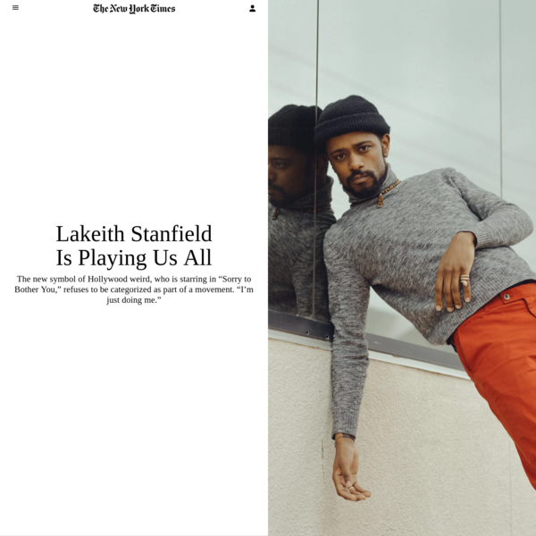 LOS ANGELES - When Lakeith Stanfield was 20 and working at a marijuana grow house, he concluded that the plants in his care were conscious beings he was exchanging ideas with. That this realization came when he was really high didn't make it less lasting or less real.
