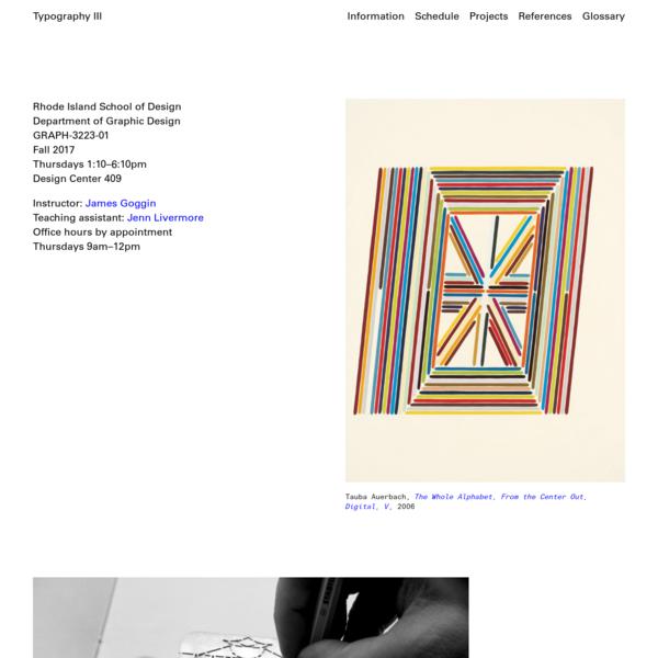 James Goggin's BFA Graphic Design Typography III section at Rhode Island School of Design, Providence