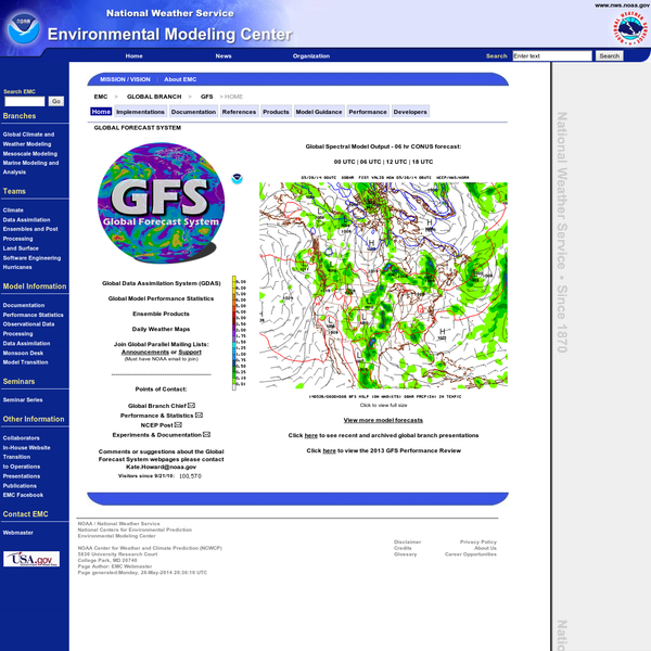 NOAA / National Weather Service National Centers for Environmental Prediction Environmental Modeling Center NOAA Center for Weather and Climate Prediction (NCWCP) 5830 University Research Court College Park, MD 20740 Page Author: EMC Webmaster Page generated:Monday, 26-May-2014 20:30:05 UTC