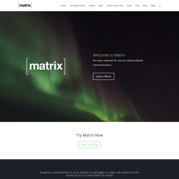 Welcome to Matrix An open network for secure, decentralized communication. Your support helps Matrix to build the decentralised communciations network of the future! If you use or build atop Matrix, or if you share our ideals of decentralisation, encryption, and open communication as a basic human right, you can support usvia Patreon or Liberapay or Paypal (or send us some cryptocurrency: BTC 1LxowEgsquZ3UPZ68wHf8v2MDZw82dVmAE, ETH 0xA5f9a4f9E024F6D727f7afdA9257e22329A97485 ).