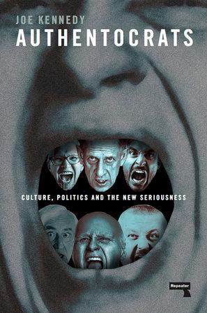 buy it!  https://www.penguinrandomhouse.com/books/575697/authentocrats-by-joe-kennedy/9781912248179/