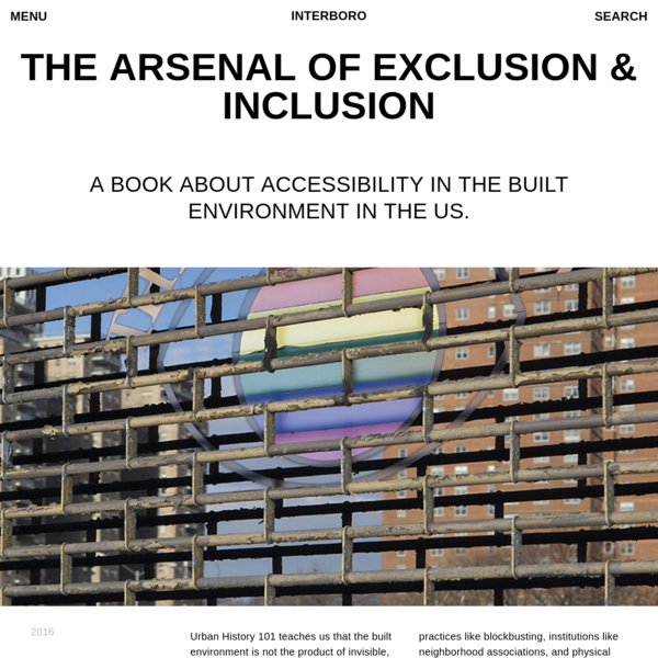 interboro | The Arsenal of Exclusion & Inclusion