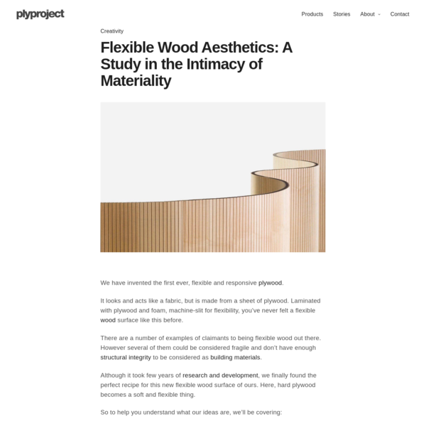 Flexible Wood Aesthetics - A Study in the Intimacy of Materiality
