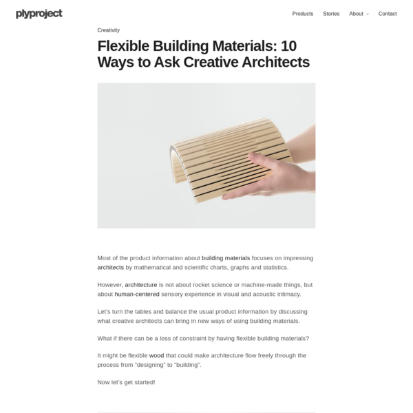 Flexible Building Materials - 10 Ways to Ask Creative Architects - plyproject
