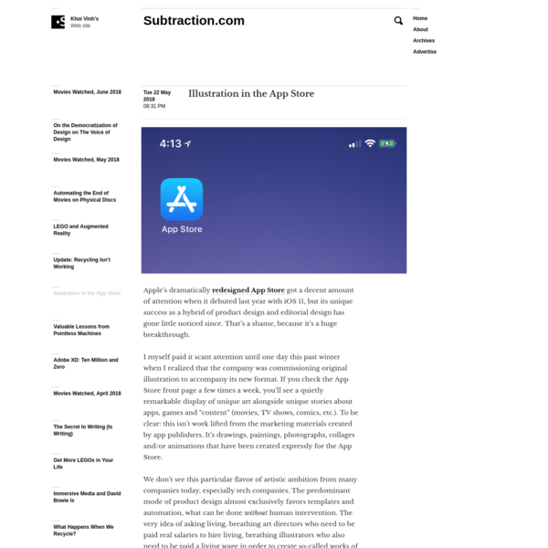Apple's dramatically redesigned App Store got a decent amount of attention when it debuted last year with iOS 11, but its unique success as a hybrid of product design and editorial design has gone little noticed since. That's a shame, because it's a huge breakthrough.