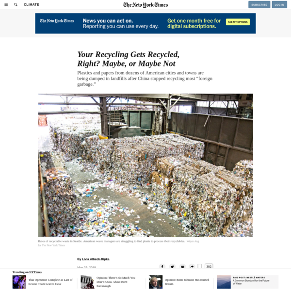 "Plastics and papers from dozens of American cities and towns are being dumped in landfills after China stopped recycling most ""foreign garbage."" Oregon is serious about recycling. Its residents are accustomed to dutifully separating milk cartons, yogurt containers, cereal boxes and kombucha bottles from their trash to divert them from the landfill."