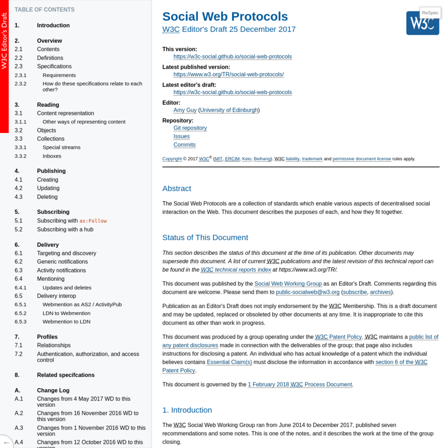 The Social Web Protocols are a collection of standards which enable various aspects of decentralised social interaction on the Web. This document describes the purposes of each, and how they fit together.