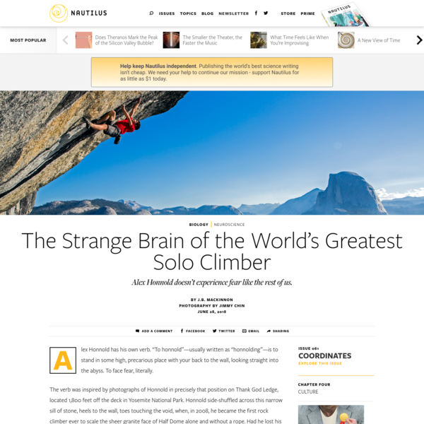 """Alex Honnold has his own verb. """"To honnold""""-usually written as """"honnolding""""-is to stand in some high, precarious place with your back to the wall, looking straight into the abyss. To face fear, literally. The verb was inspired by photographs of Honnold in precisely that position on Thank God Ledge, located 1,800 feet off the deck in Yosemite National Park."""