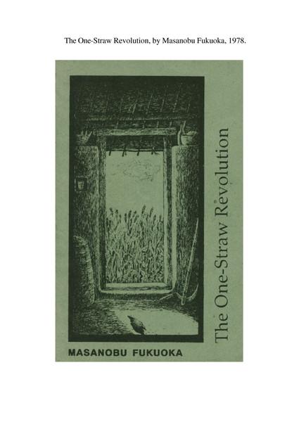 Fukuoka, Masanobu_The One-Straw Revolution: An Introduction to Natural Farming (1975)