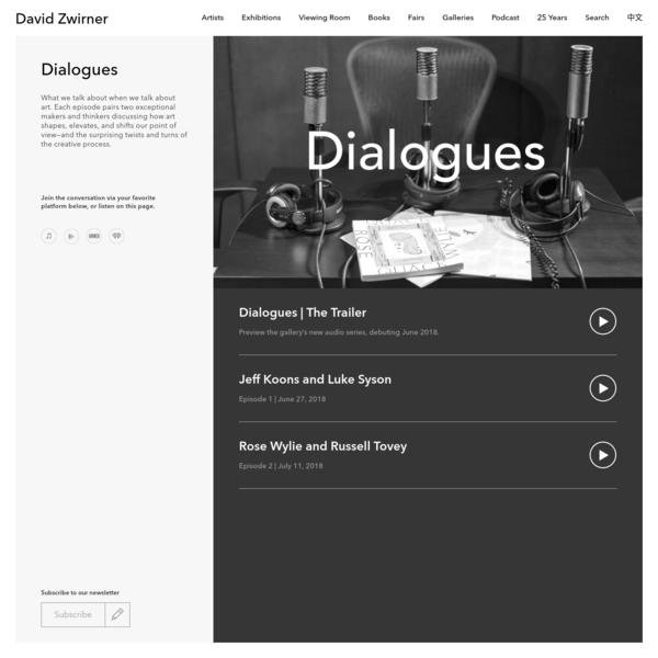 Podcasts | David Zwirner