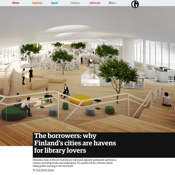 The borrowers: why Finland's cities are havens for library lovers