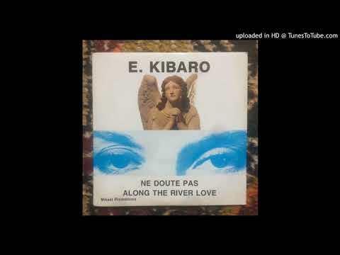 Elaine Kibaro - Ne Doute Pas