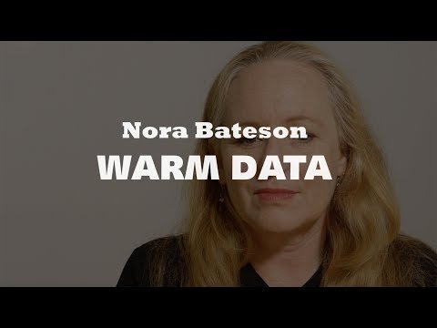 Nora Bateson has coined the term Warm Data, and tells why it is important to take the Warm Data into account when dealing with the wicked problems and complex issues that we are facing in the world today.
