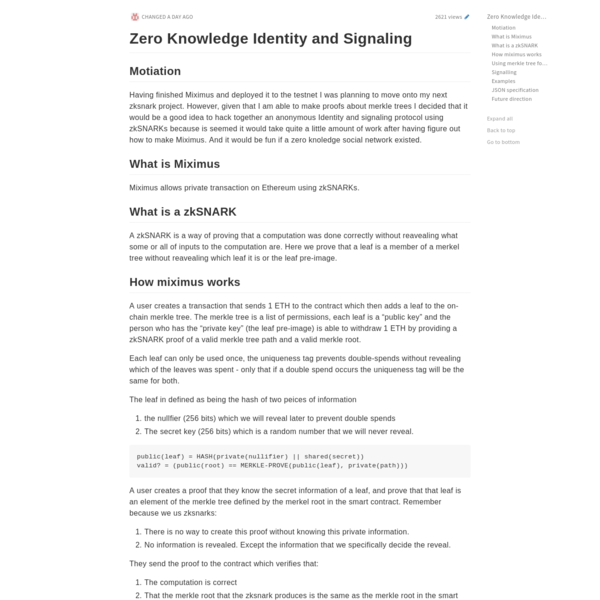Zero Knowledge Identity and Signaling ## Motiation Having finished Miximus and deployed it to the
