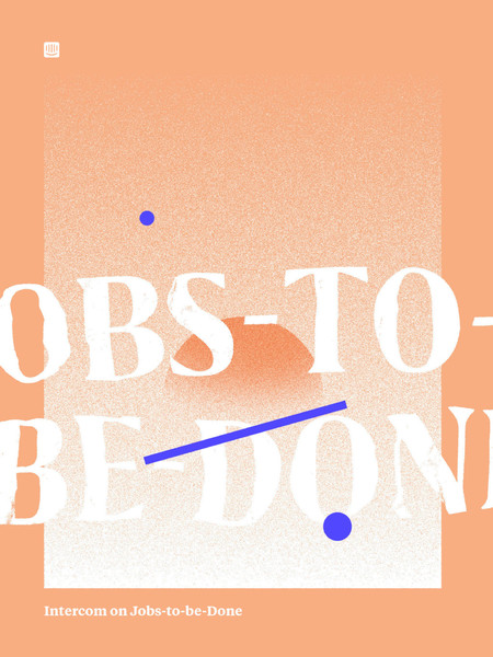 intercom_on_jobs-to-be-done.pdf