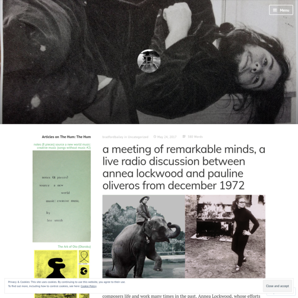 a meeting of remarkable minds, a live radio discussion between annea lockwood and pauline oliveros from december 1972