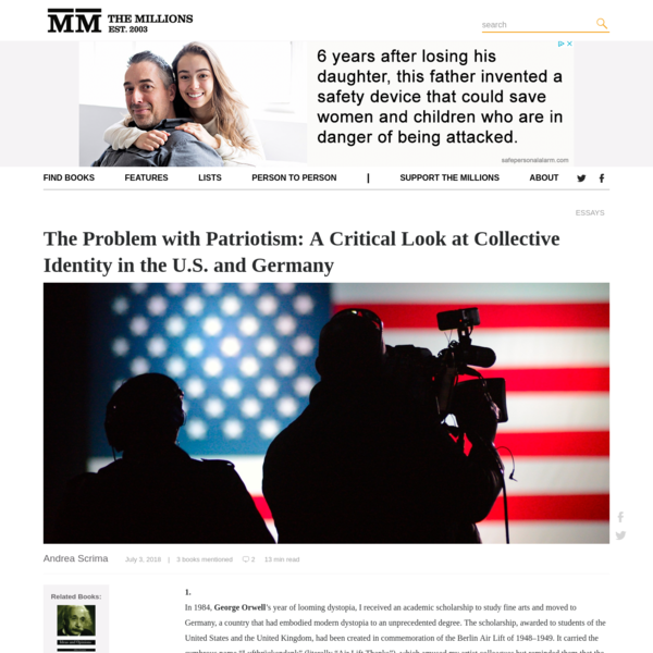 The Problem with Patriotism: A Critical Look at Collective Identity in the U.S. and Germany - The Millions