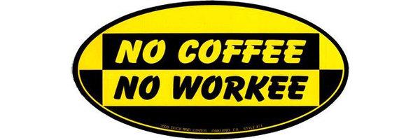 no-coffee-no-workee-bumper-sticker.jpg