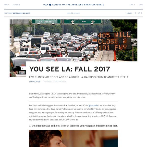 You See LA: Fall 2017 | UCLA Arts