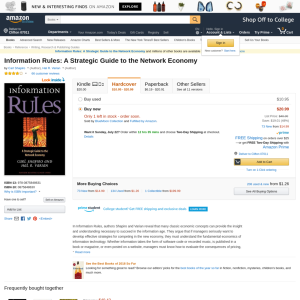 In Information Rules, authors Shapiro and Varian reveal that many classic economic concepts can provide the insight and understanding necessary to succeed in the information age. They argue that if managers seriously want to develop effective strategies for competing in the new economy, they must...