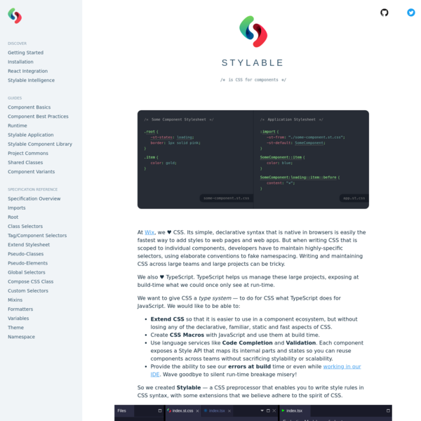 Stylable is an open-source CSS preprocessor that extends and scopes CSS for components, resolving to flat, vanilla, cross-browser CSS at build time.