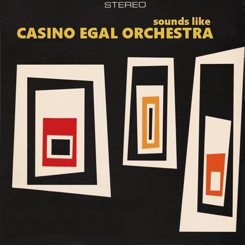 Sounds like Casino Egal Orchestra I [QMI.016/2018]