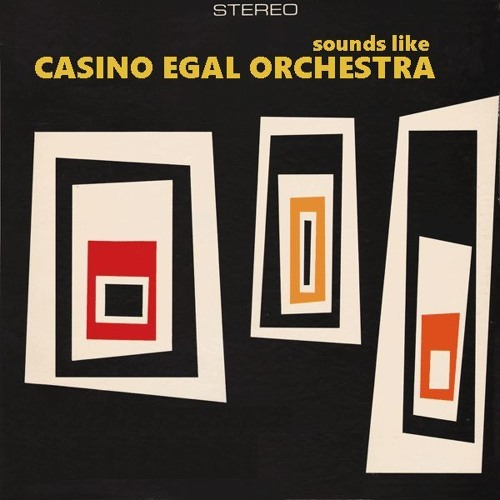 Sounds like Casino Egal Orchestra I