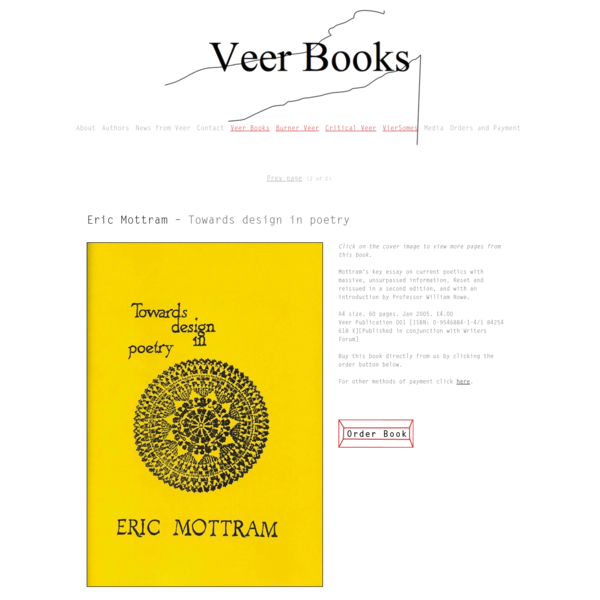 Veer Books comes out of the activities at Birkbeck College's Contemporary Poetics Research Centre (CPRC), and aims to publish a range of unconforming writing in poetry and poetics, including some texts that other publishers might view as experimental.
