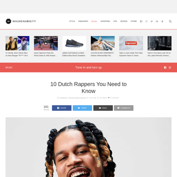 10 Dutch Rappers You Need to Know | Highsnobiety