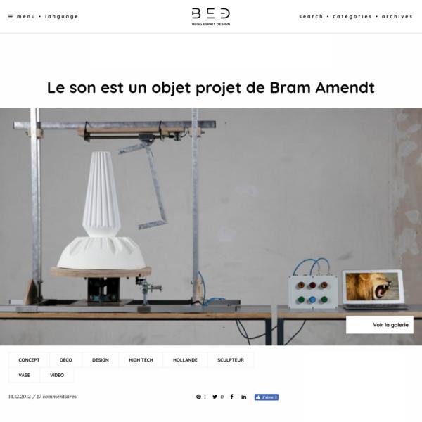 Le son est un objet projet de Bram Amendt - Blog Esprit Design