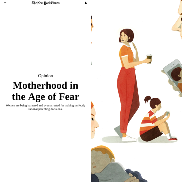 Opinion   Motherhood in the Age of Fear