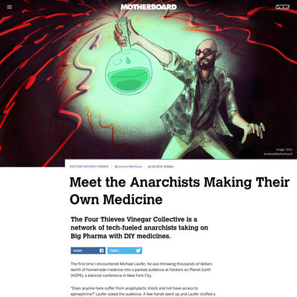 Meet the Anarchists Making Their Own Medicine