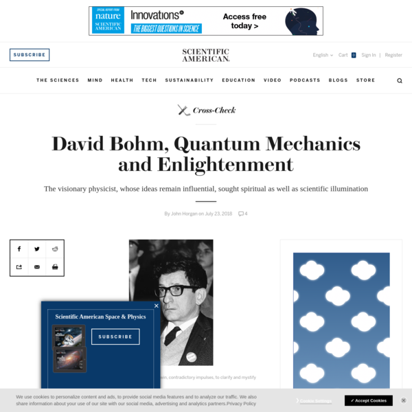 David Bohm, Quantum Mechanics and Enlightenment - Scientific American Blog Network