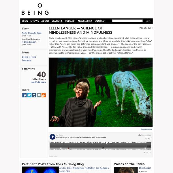 Ellen Langer - Science of Mindlessness and Mindfulness