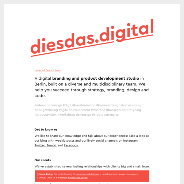 diesdas.digital is a digital branding and product development studio in Berlin, built on a diverse and multidisciplinary team.