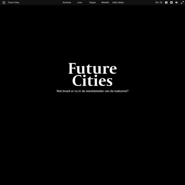 Welkom bij Future Cities | Future Cities