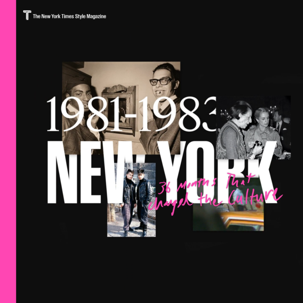 New York City, 1981-1983: 36 Months That Changed the Culture