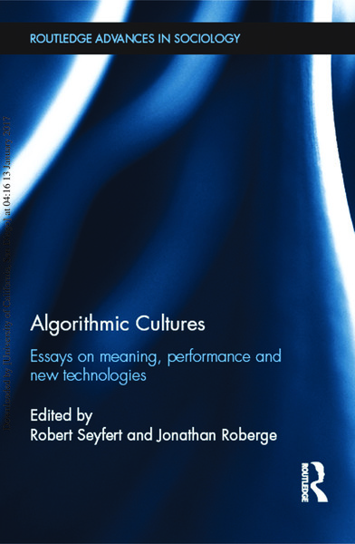 robert-seyfert-algorithmic-cultures-essays-on-meaning-performance-and-new-technologies-1.pdf