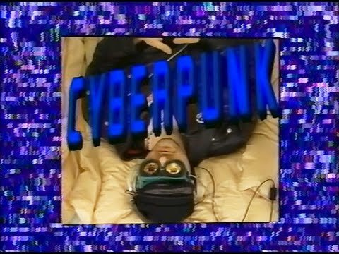 CYBERPUNK is a 1990 documentary by Marianne Trench about the cyberpunk culture and it's aspects. It covers topics such as hacking, virtual reality, mind machines, implants, cyber arts, literature, music, and it features interviews with William Gibson, Dr. Timothy Leary and various other people like Joseph M.