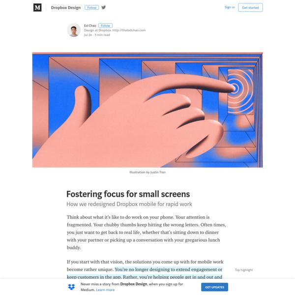 Fostering focus for small screens - Dropbox Design - Medium