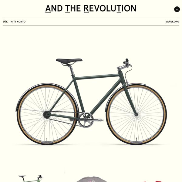And The Revolution - Cykelfabrik, delar, kläder och kultur på Åsögatan 122.