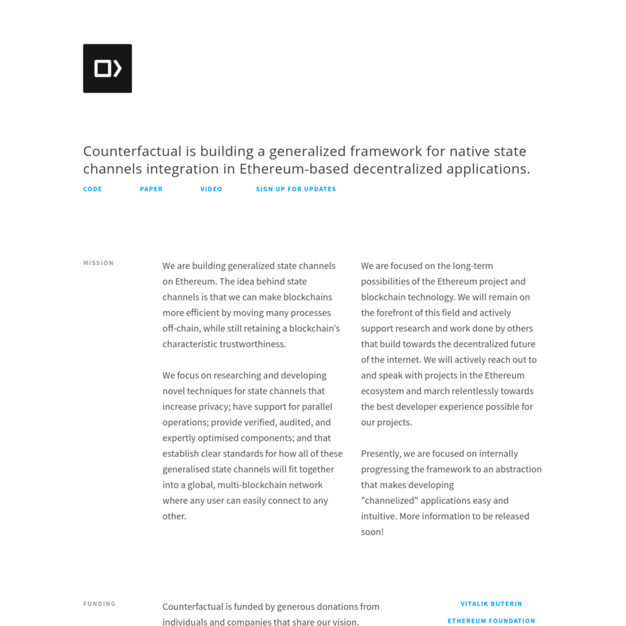 Counterfactual is framework for building state channel applications on Ethereum.