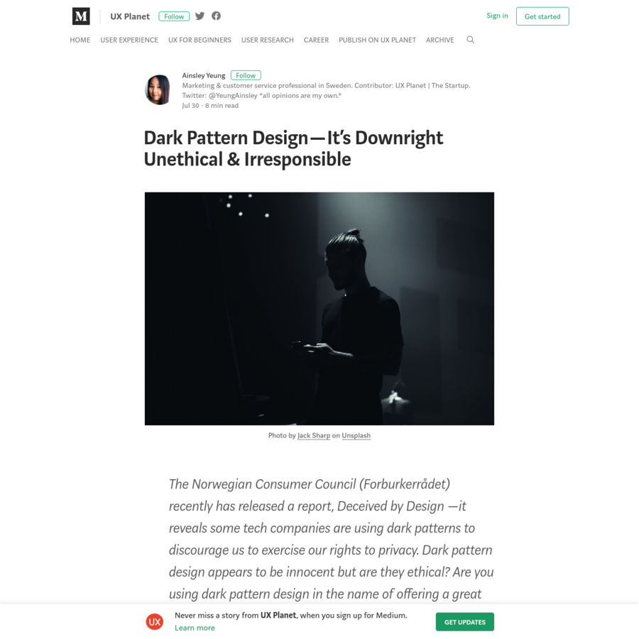 Dark patterns are tricks on a website or application that mislead the users so they do something they have no intention to do. For instance, sharing their data and upgrading their account. Apart from these, tech companies design their product in a way that its users easily become addicted to it.