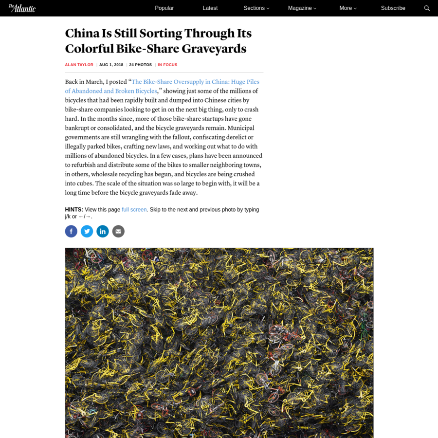 "Back in March, I posted "" The Bike-Share Oversupply in China: Huge Piles of Abandoned and Broken Bicycles,"" showing just some of the millions of bicycles that had been rapidly built and dumped into Chinese cities by bike-share companies looking to get in on the next big thing, only to crash hard."