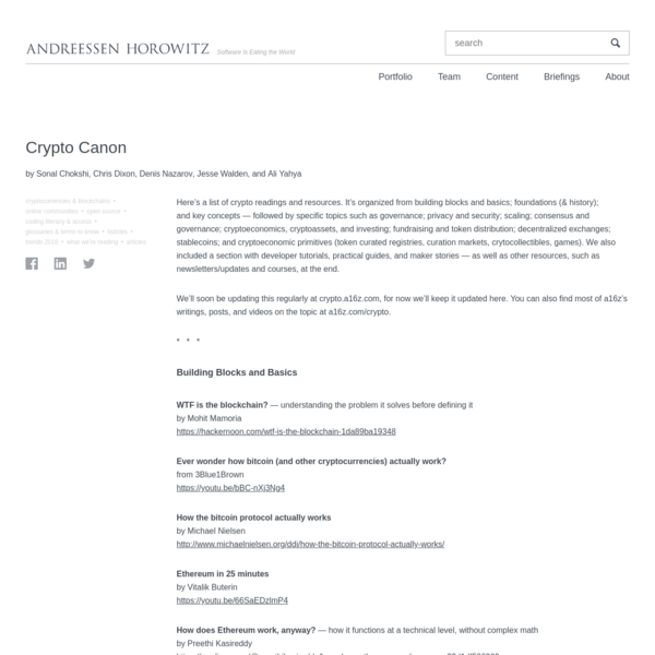 Here's a list of crypto readings and resources. It's organized from building blocks and basics; foundations (& history); and key concepts - followed by specific topics such as governance; privacy and security; scaling; consensus and governance; cryptoeconomics, cryptoassets, and investing; fundraising and token distribution; decentralized exchanges; stablecoins; and cryptoeconomic primitives (token curated registries, curation markets, crytocollectibles, games).