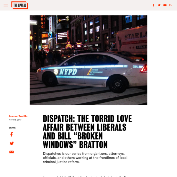 "Dispatch: The Torrid Love Affair Between Liberals and Bill ""Broken Windows"" Bratton"