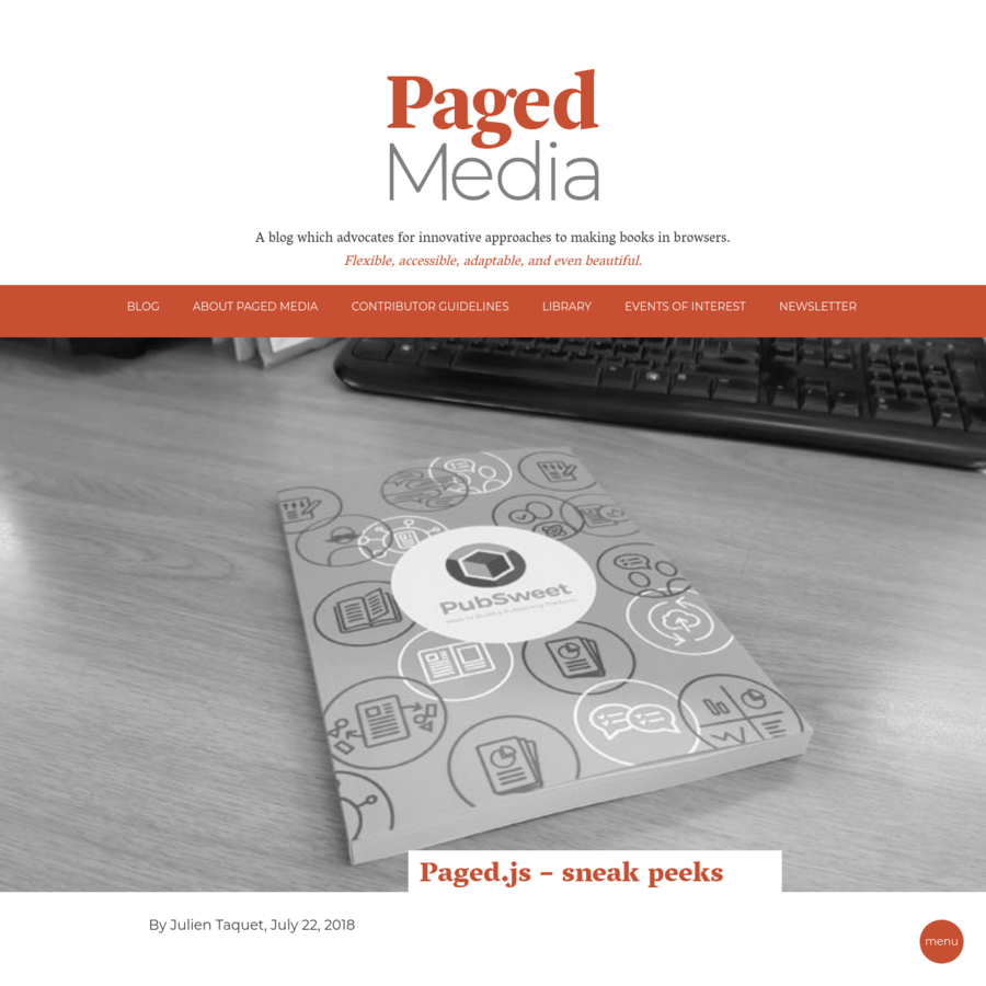 With the first preview of Paged.js coming very soon (!) I thought I would post an example book I made last week with Paged.js, and provide some tips on how I made it. First the book - you can have a look at this PDF and follow what happens below: Pubsweet - how to build a publishing platform.