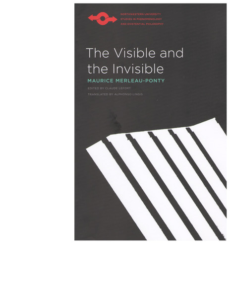 Are Maurice Merleau Ponty The Visible And The Invisible Studies
